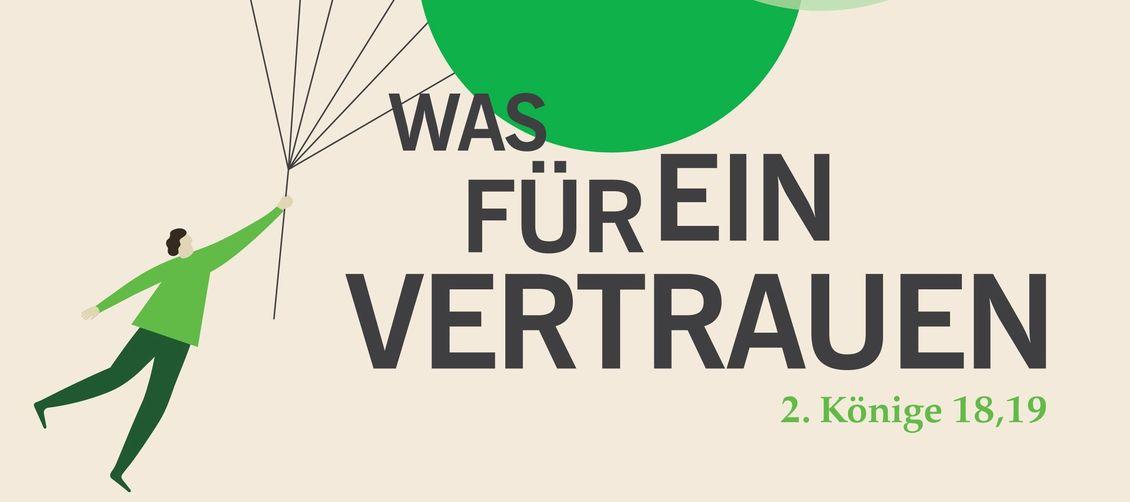 Plakatmotiv: Was für ein Vertrauen Deutscher Evangelischer Kirchentag